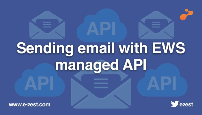 Sending email with EWS (Exchange Web Service) Managed API
