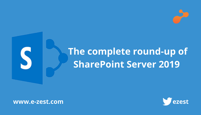 The complete round-up of SharePoint Server 2019