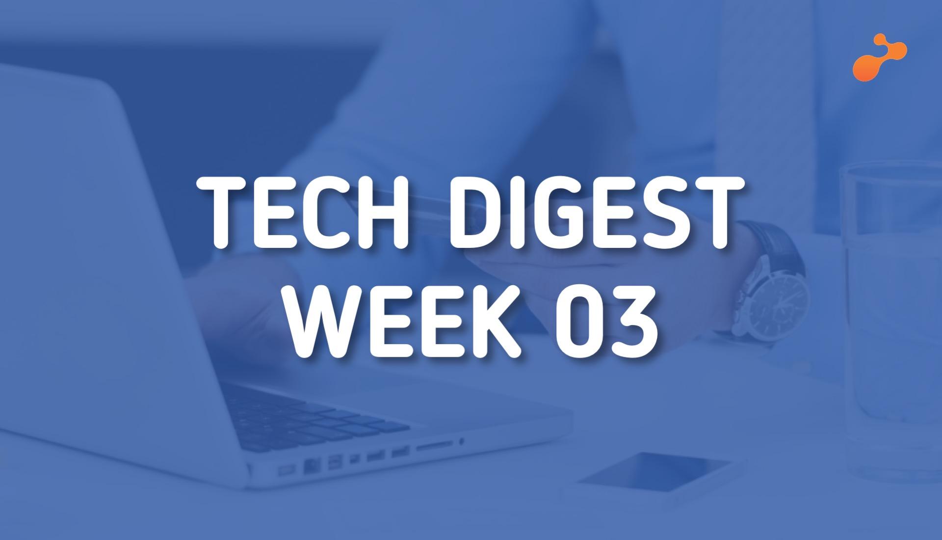 Technology news around the world - Week 03, 2019