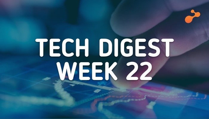 Technology stories handpicked for you- Week 22, 2018