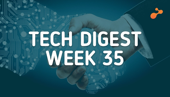 Tech stories handpicked for you- Week 35, 2018