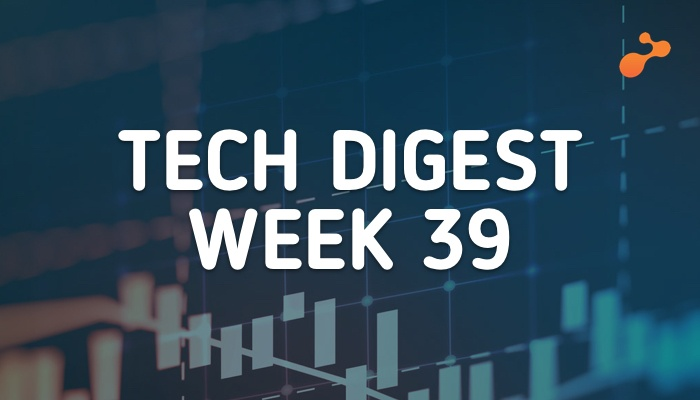 Tech stories handpicked for you- Week 39, 2018