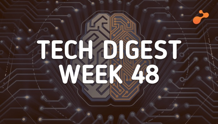 Tech Stories Handpicked for you- Week 48, 2018