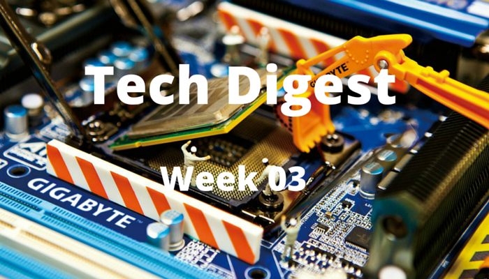 Tech story roundup - Week 3, 2016
