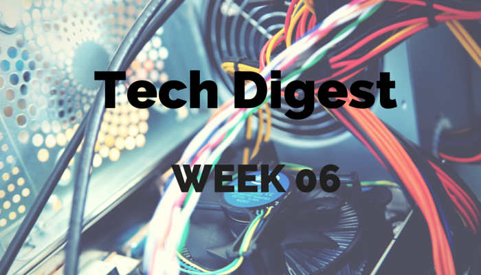 Technology stories you cannot miss – Week 6, 2016