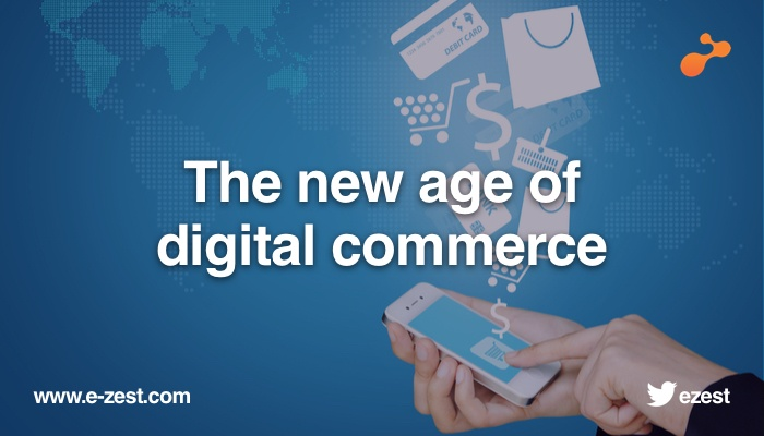 The new age of digital commerce