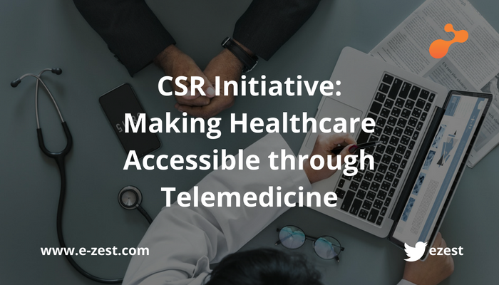 CSR Initiative: Making Healthcare Accessible through Telemedicine