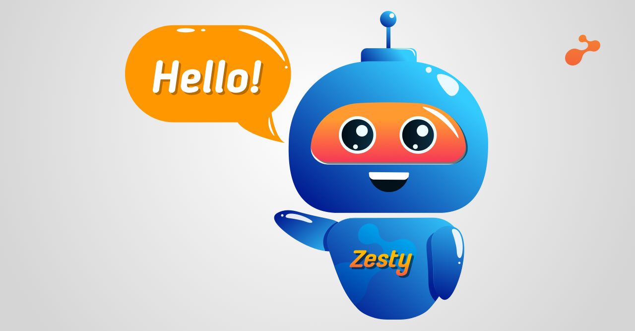 Meet Zesty, our very own Virtual Assistant
