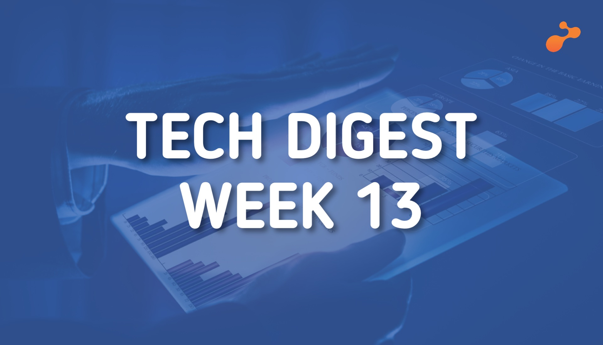 Technology stories handpicked for you- Week 13, 2019