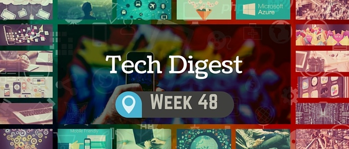 Technology news handpicked for you - Week 48, 2015