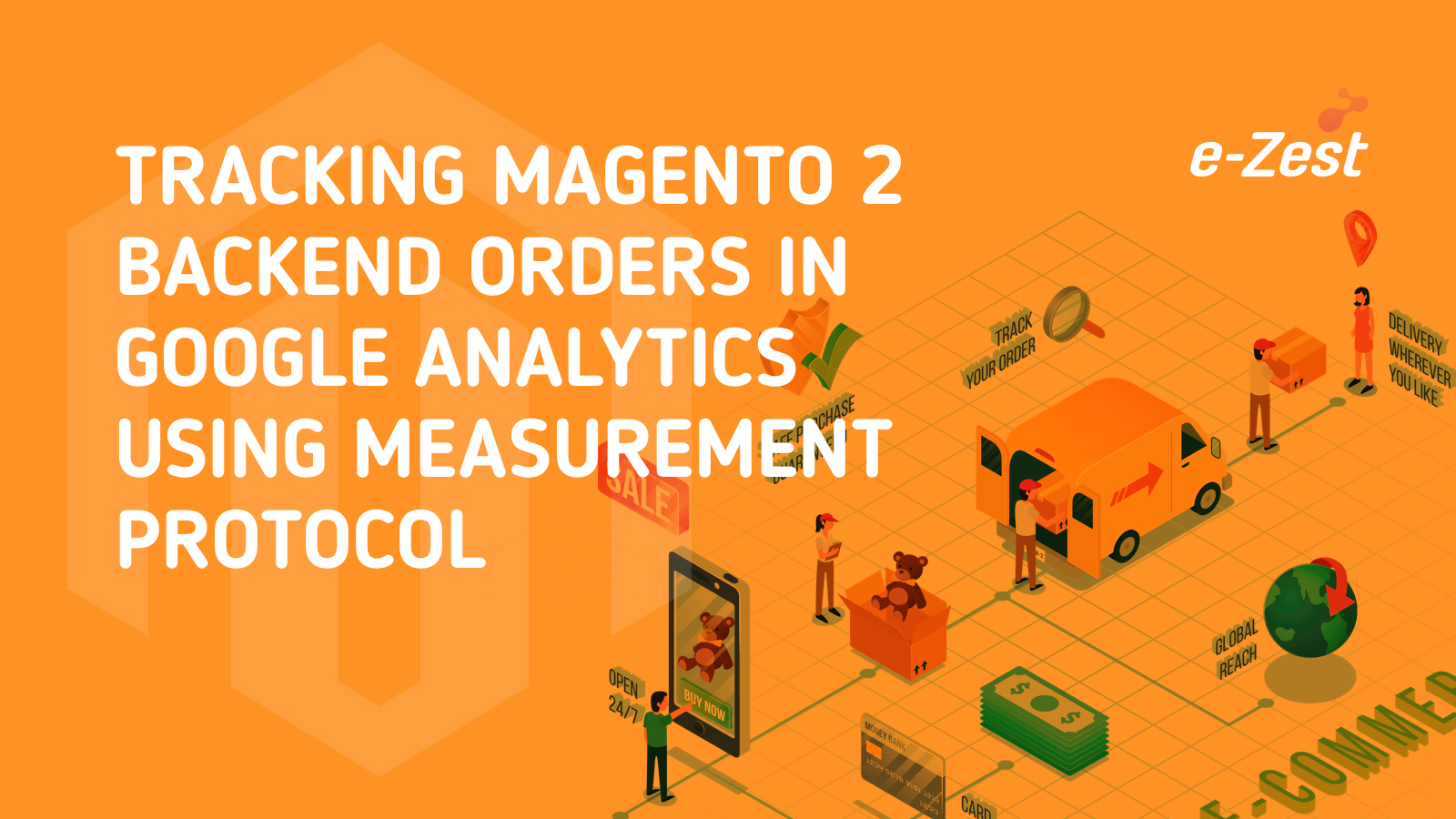 Tracking Magento 2 backend orders in Google Analytics using Measurement Protocol