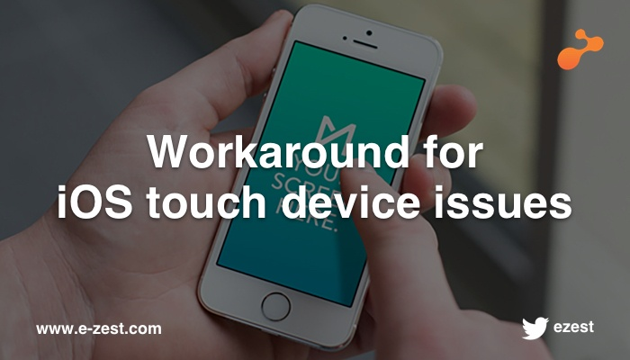 Workaround for iOS touch device issues