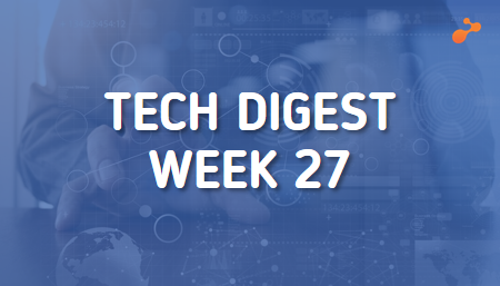 Top global technology trends to watch this week - Week 27, 2019
