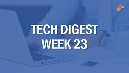 Top global technology trends to watch this week - Week 23, 2019