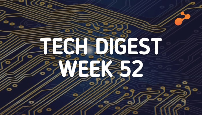 Tech news doing the rounds - Week 52, 2018