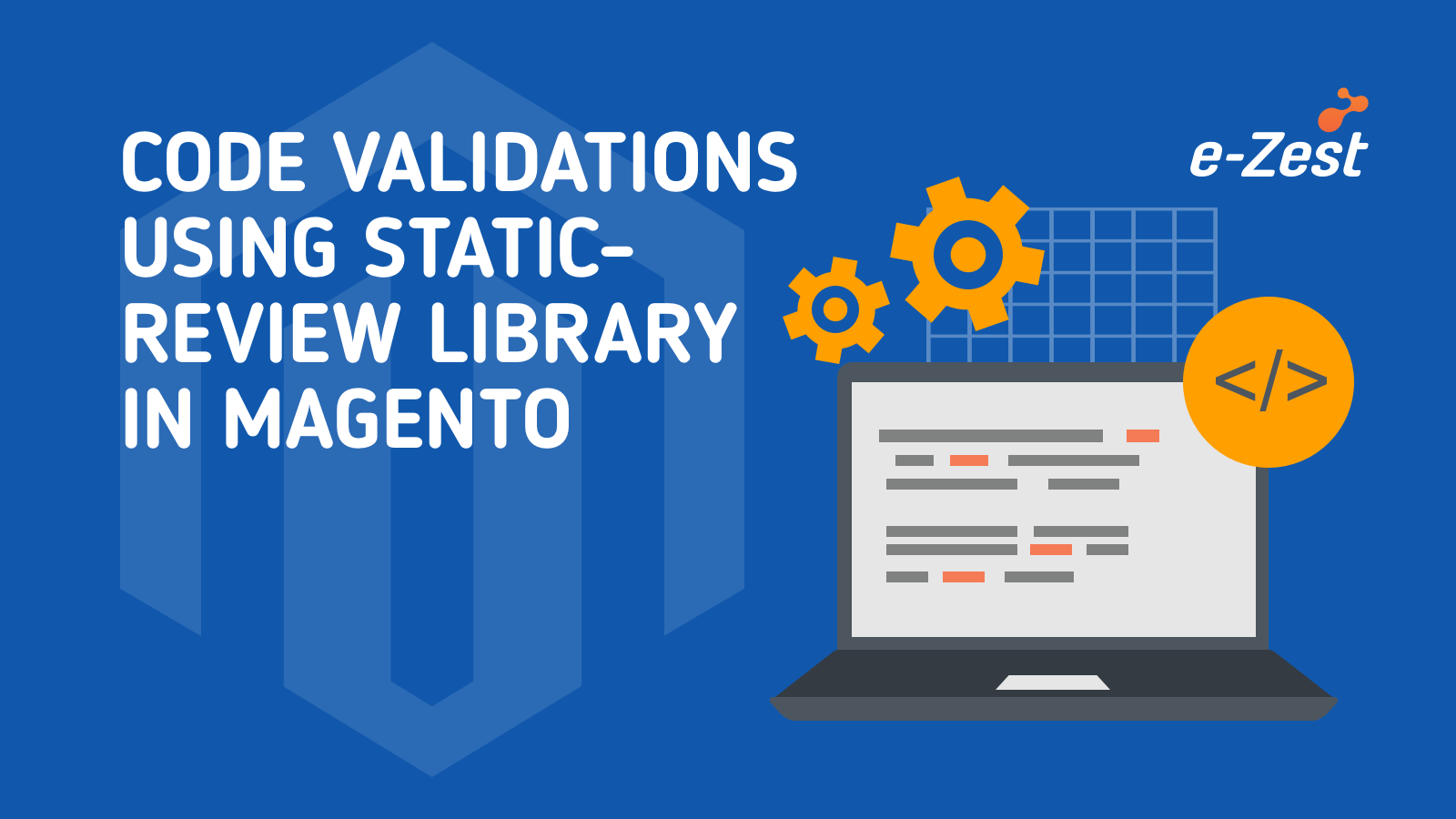 Code validations using static-review library in Magento