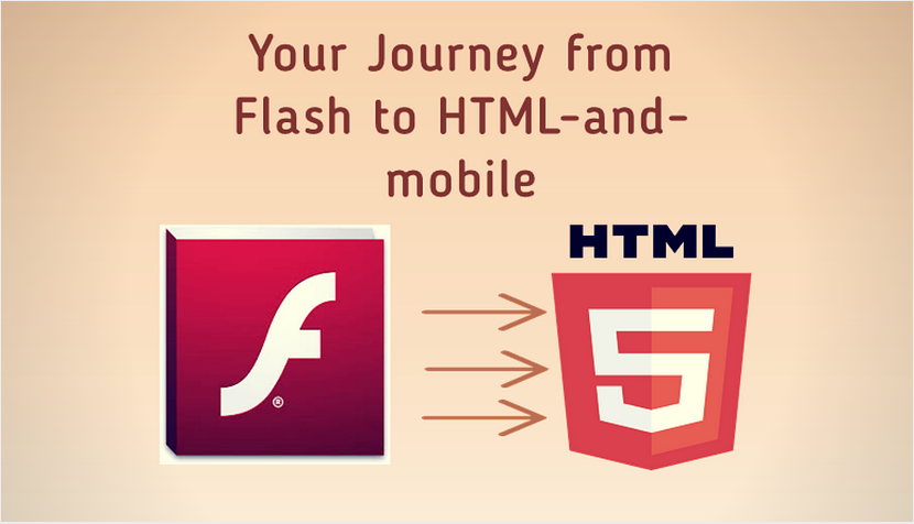 Your Journey from Flash to HTML5-and-mobile