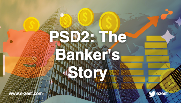 PSD2: The banker's story