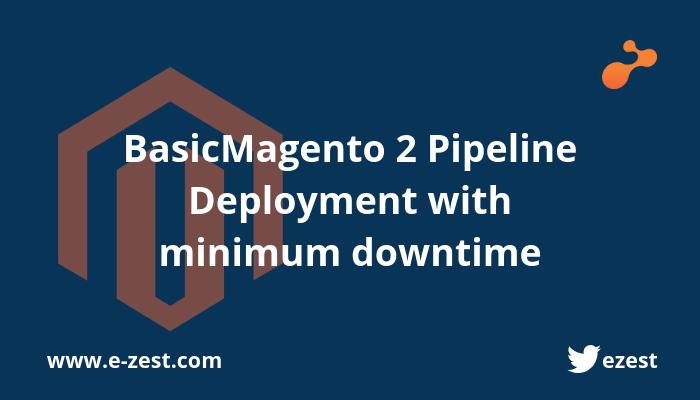 Magento 2 Pipeline Deployment with minimum downtime