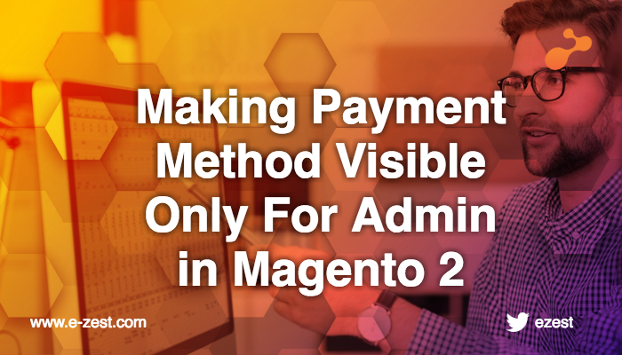 making-payment-method-visible-only-for-admin-in-magento-2.png