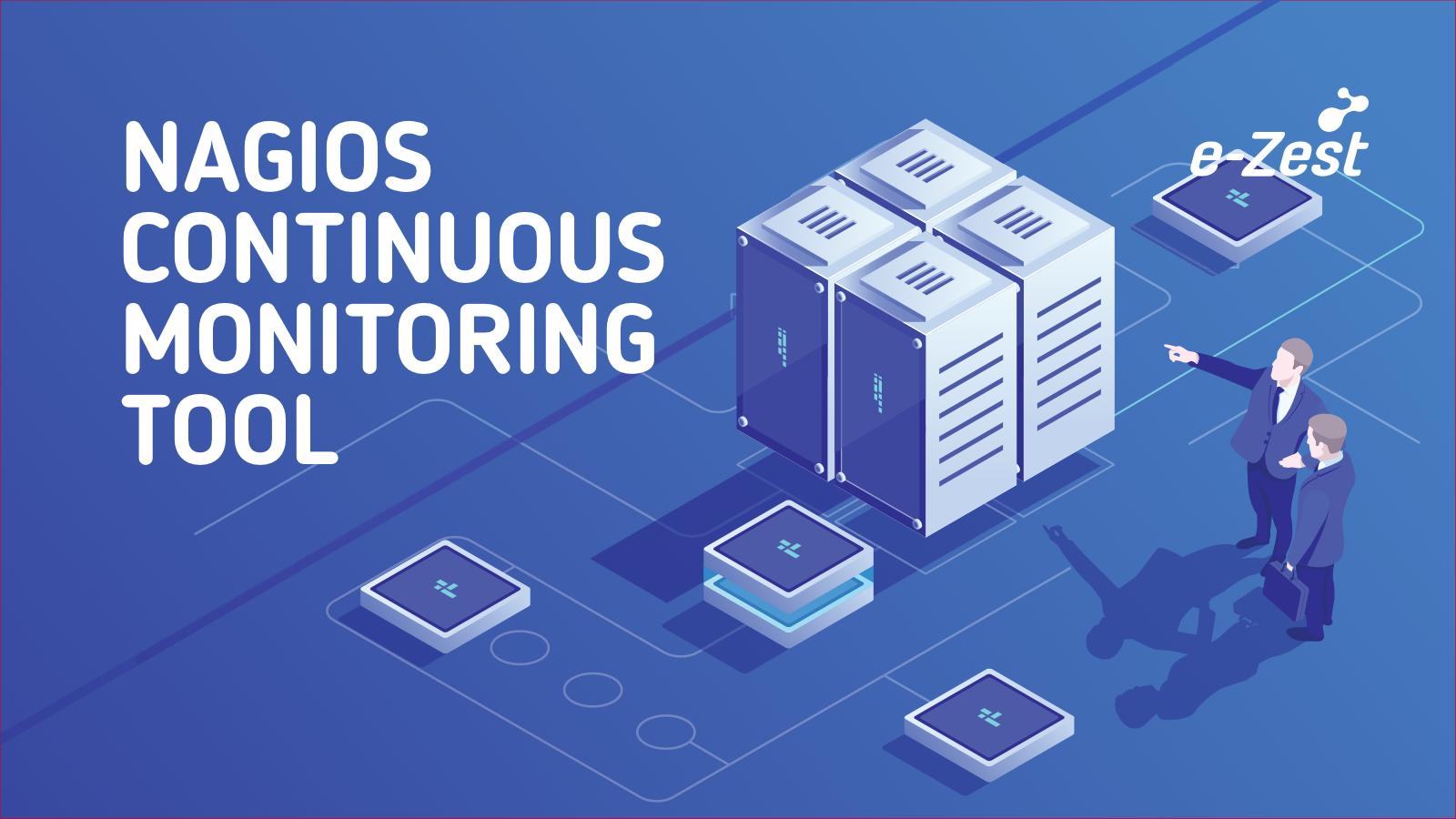 Nagios Continuous Monitoring Tool