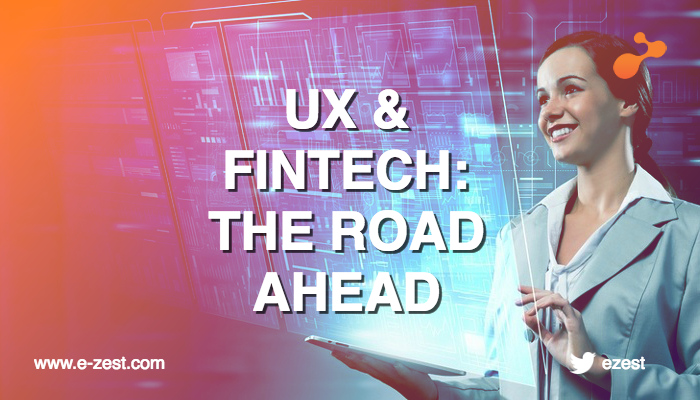 UX and Fintech: The road ahead