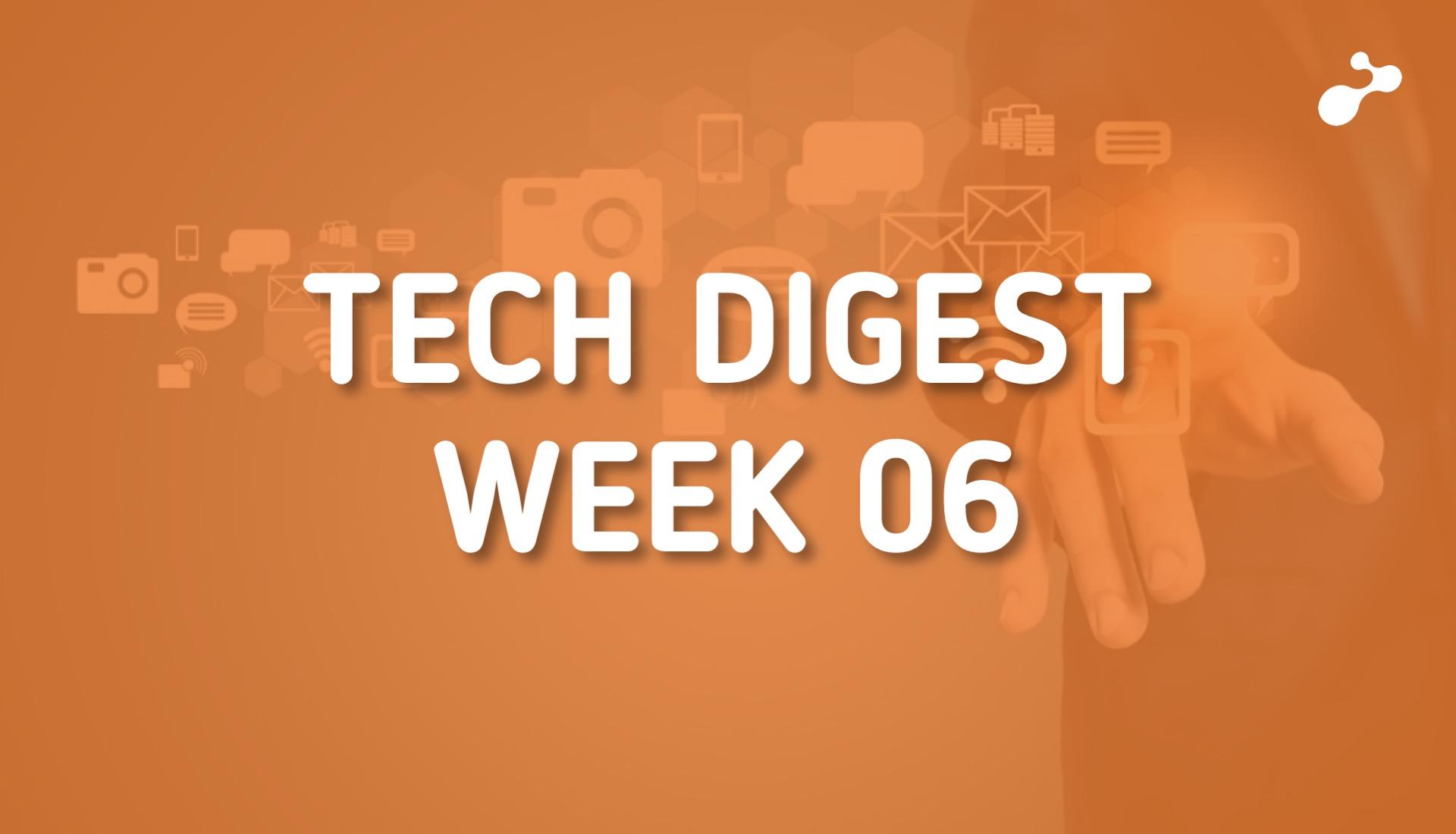 Technology news around the world - Week 06, 2019