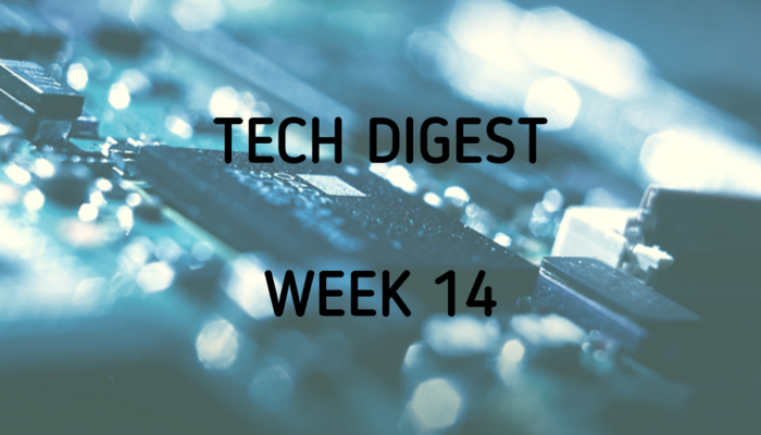 Technology stories you cannot miss – Week 14, 2017