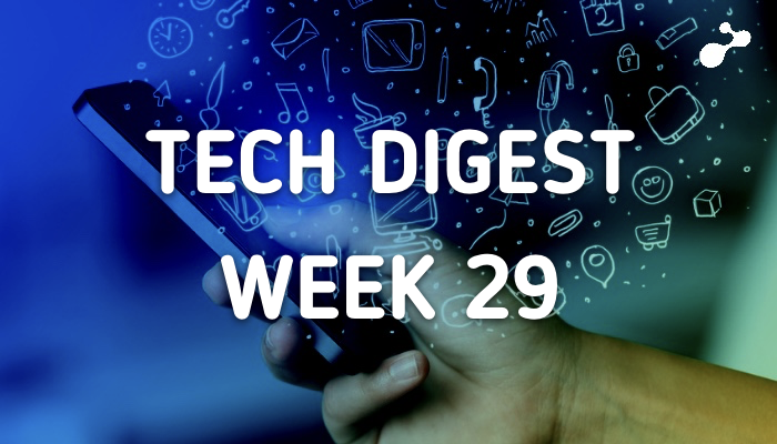 Tech stories handpicked for you - Week 29, 2017
