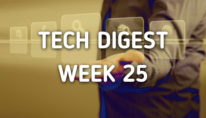 Technology stories you cannot miss - Week 25,2017