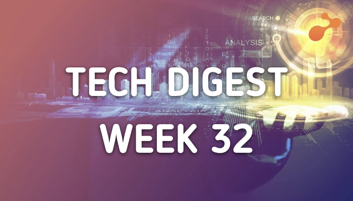 Technology stories handpicked for you - Week 32, 2018