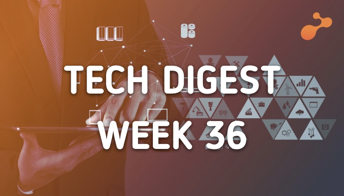 Technology stories that are worth - Week 36, 2017
