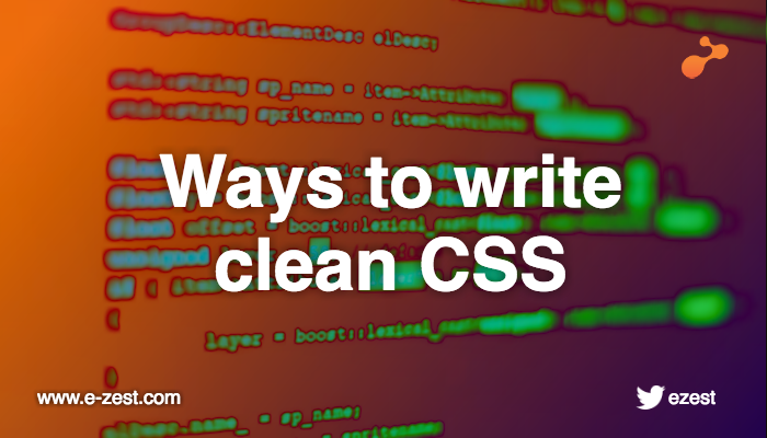 Writing clean CSS