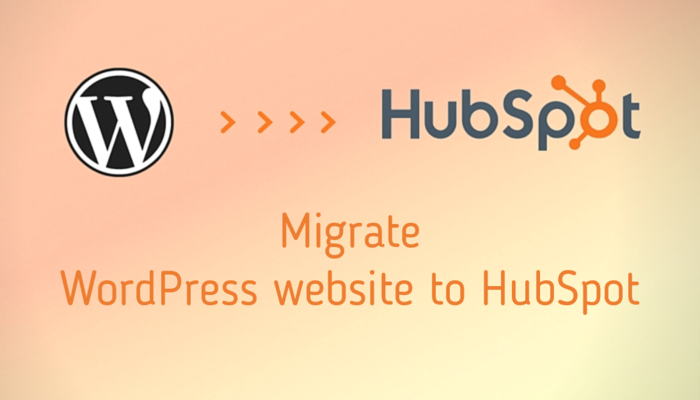 Migrate Wordpress website to HubSpot